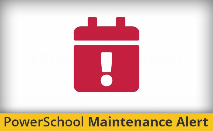PowerSchool Maintenance Banner