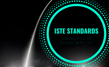 ISTE Standards Coming to a NC School Near You