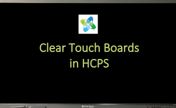 Clear Touch Boards in HCPS