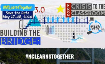 """Building the Bridge: From Crisis to the Classroom"" #NCLearnsTogether"