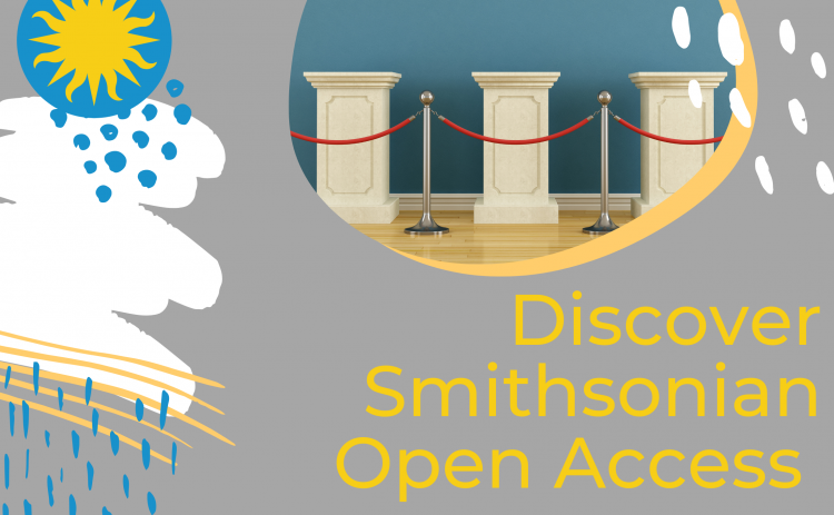 Discover Smithsonian Open Access