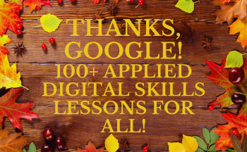 Fall leaves on wood background with text Thanks Google 100 plus applied digital skills lessons for all