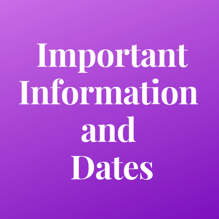 important information and dates