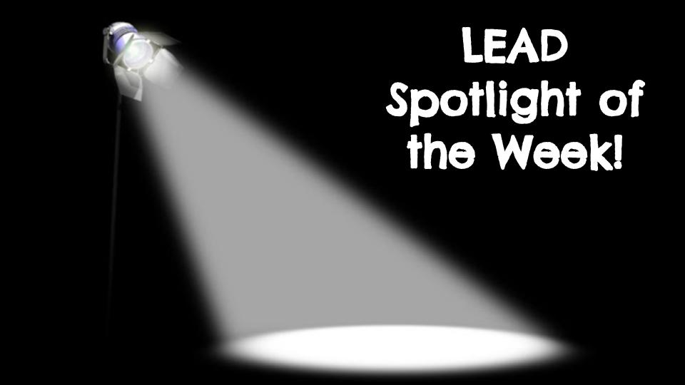 Image of a spotlight with text LEAD spotlight of the week