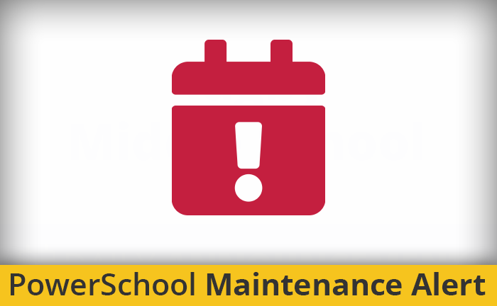 PowerSchool Maintenance Banner