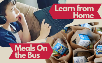 "collage of student on computer and lunches with ""learn from home' and ""Meals on the bus"" text"