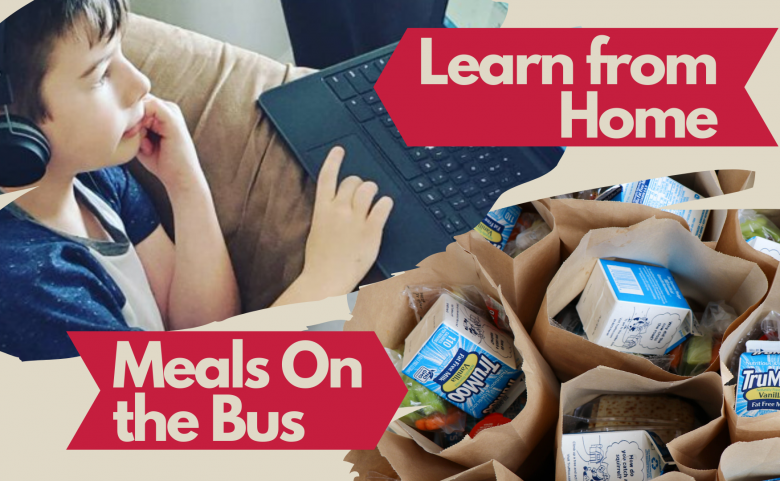 """collage of student on computer and lunches with """"learn from home' and """"Meals on the bus"""" text"""