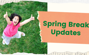 "girl jumping with thumbs up, ""Spring Break Updates"" text"