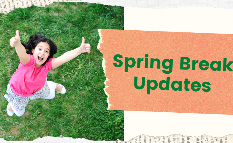 """girl jumping with thumbs up, """"Spring Break Updates"""" text"""