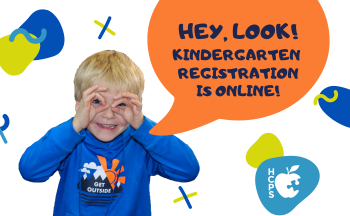 "child making mask with hands and text ""Hey look! Kindergarten registration is online!"""