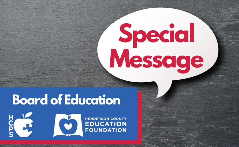 """""""special message"""" text bubble with Board of education, HCPS logo, HCEF logo"""