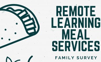 Remote Learning Meal Services Family Survey graphic