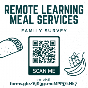 "graphic with text ""remote learning meal services family survey"" and QR code"