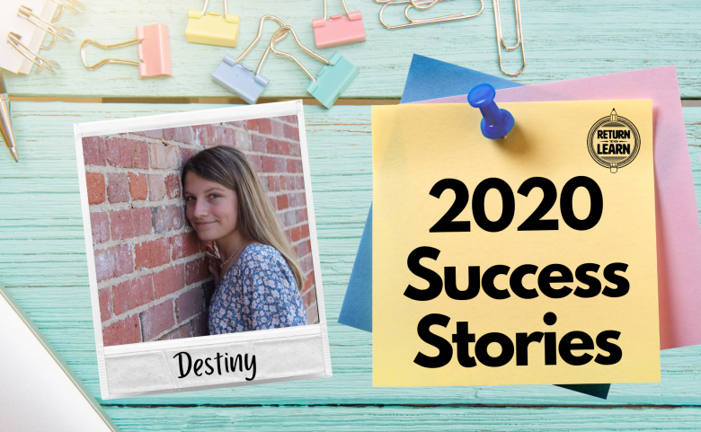 """graphic of polaroid on desk with handwritten text """"Destiny"""" and """"2020 Success Stories"""""""