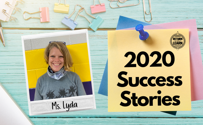 """graphic of polaroid on desk with handwritten text """"Ms. Lyda"""" and """"2020 Success Stories"""""""