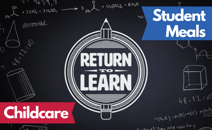 """Graphic with """"Return to Learn"""" logo and text """"Student Meals"""" and """"Childcare"""""""