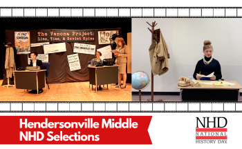 """film strips, two photos and text with """"Hendersonville Middle NHD selections"""""""