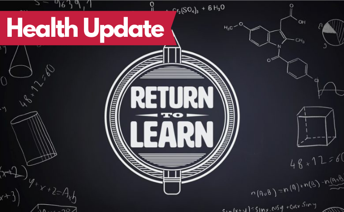 """return to learn graphic with text """"health update"""""""